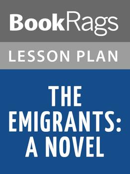 The Emigrants: A Novel Lesson Plans