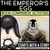 The Emperor's Egg by Martin Jenkins Book Companion Activities