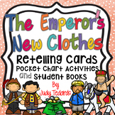 The Emperor's New Clothes (Retelling Cards Activities and Student Books)