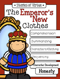 The Emperor's New Clothes Stories of Virtue Honesty