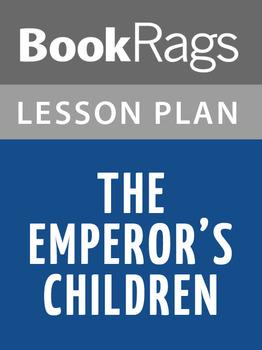 The Emperor's Children Lesson Plans