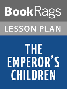 The Emperor's Children Lesson Plans