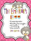 The Emperor's Egg: Comprehension, Vocabulary & Word Work
