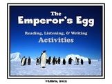 The Emperor's Egg - Reading, Writing, and Listening Activities