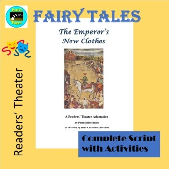 The Emperor's New Clothes- A Readers' Theater Script with Activities