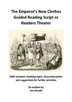 The Emperors New Clothes Guided Reading Script or Readers Theater