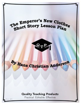 The Emperor's New Clothes by Hans Christian Anderson Lesson, Questions w/ Key