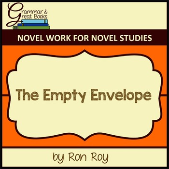 A-Z Mysteries: The Empty Envelope: CCSS-Aligned Novel Work