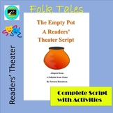 Folktales:The Empty Pot-- A Readers' Theater Script with Activities