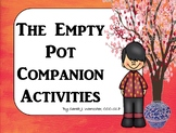 The Empty Pot - Companion Activities for Speech & Language