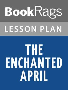 The Enchanted April Lesson Plans