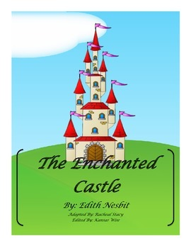 The Enchanted Castle- Adapted Version