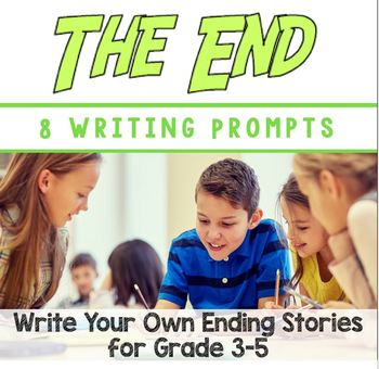 """The End: 8 """"You Write the Ending"""" Stories: (Common Core Aligned)"""