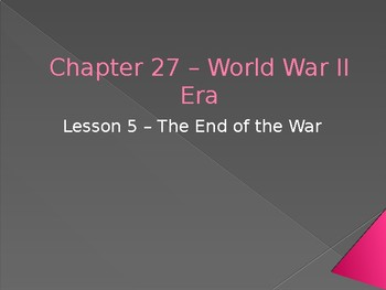World War II - The End of the War PowerPoint