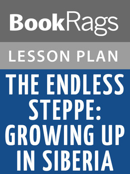 The Endless Steppe; Growing Up in Siberia Lesson Plans