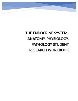 The Endocrine System-Anatomy, Physiology, Pathology