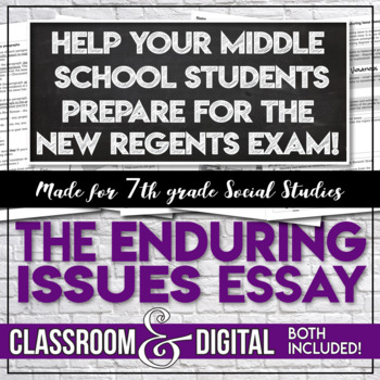 the enduring issues essay new york state regent exam scaffolded  the enduring issues essay new york state regent exam scaffolded middle school
