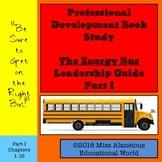 Professional Development Book Study: The Energy Bus Leader