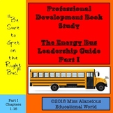 Professional Development Book Study: The Energy Bus Leader