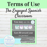 The Engaged Spanish Classroom TERMS OF USE