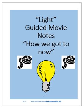 """The Engineering and Innovations of """"Light"""" - STEM Guided Movie Notes"""