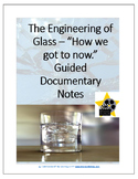 "The Engineering of ""Glass"" - Guided Movie Notes"
