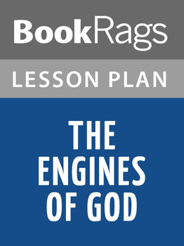 The Engines of God Lesson Plans