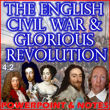 The English Civil War and Glorious Revolution (4.2)