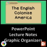 The English Colonize America PowerPoint, Lecture Notes, Wo