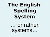 The English Spelling System