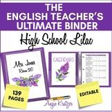 The ELA Teacher's Ultimate Binder {Lilac Watercolor High School EDITABLE}