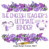 The English Teacher's Ultimate Binder {Lilac Watercolor Hi