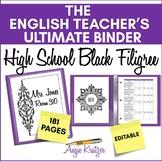 The ELA Teacher's Ultimate Binder {High School Black Filigree EDITABLE}