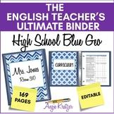 The English Teacher's Ultimate Binder {High School Blue Geometric EDITABLE}