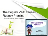 The English Verb Tenses- Fluency Practice