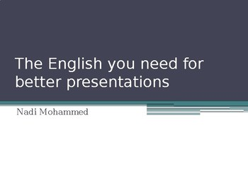 The English you need for better presentations