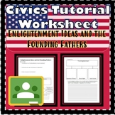 The Enlightenment & Founding Fathers Floridastudents.org SS.7.C.1.1 Worksheet