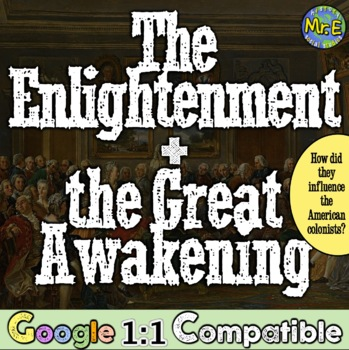 The Enlightenment & Great Awakening: The Birth of the Revolutionary Movement!
