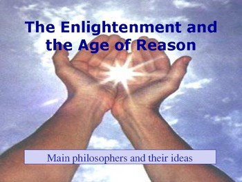 The Enlightenment and the Age of Reason