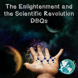 The Enlightenment and the Scientific Revolution DBQs