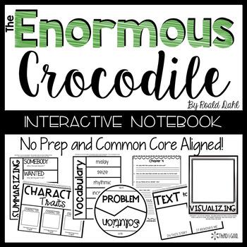 The Enormous Crocodile:  Reading Response Activities