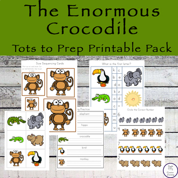 The Enormous Crocodile Tots to Prep Pack