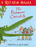 The Enormous Crocodile by Roald Dahl Novel Test