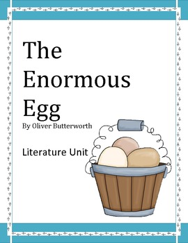 """The Enormous Egg"", by O. Butterworth, Literature Unit, 66 Pgs."