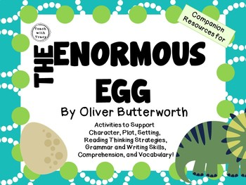 The Enormous Egg by Oliver Butterworth: A Complete Novel Study!