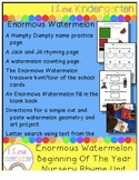 The Enormous Watermelon Nursery Rhyme Beginning of the Year Unit