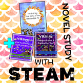 The Entirely True Story of the Unbelievable Fib Novel Study + Viking STEAM