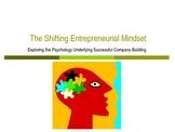 The Entrepreneurial Mindset - The Psychology Underlying En