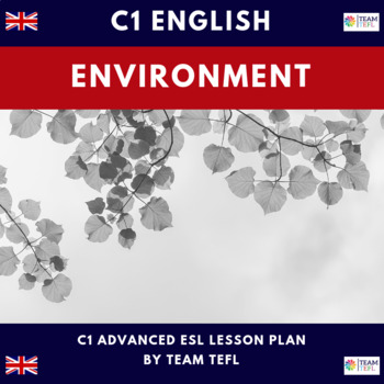 The Environment C1 Advanced Lesson Plan For ESL