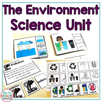 The Environment  (Special Education Science Unit)